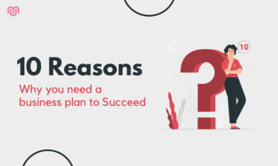 10 Reasons Why You Need a Business Plan