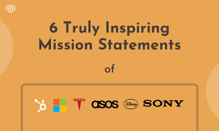 6 Best Mission Statement Examples For Your Business Plan