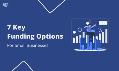 7 Key Funding Options For Small Businesses