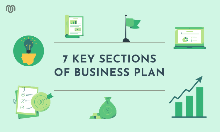 7 Key Sections of a Great Business Plan