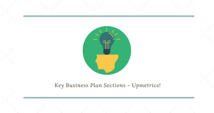 Key business plan sections - Business Idea