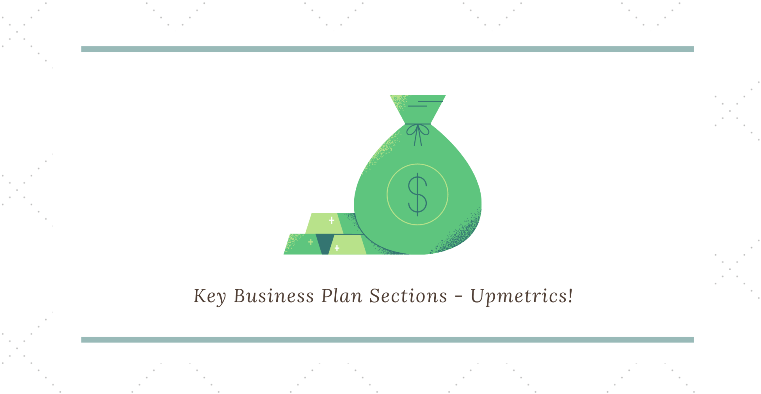 Business plan key sections - financial requirements