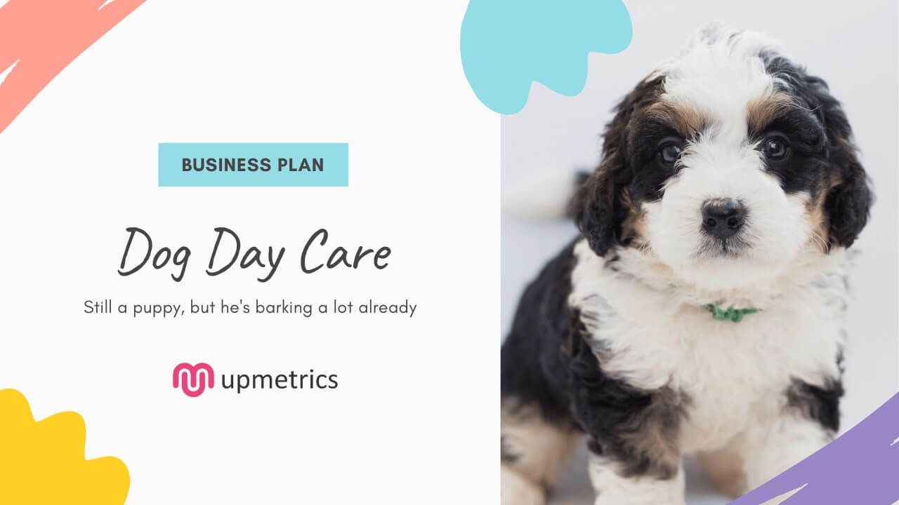Dog Daycare Business Plan