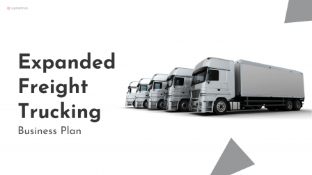Expanded Freight Trucking Business Plan