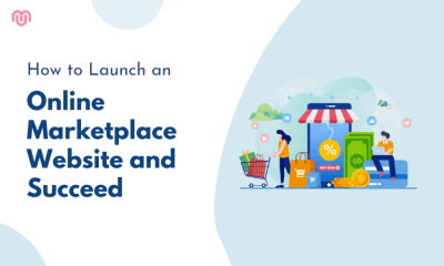 How to Launch an Online Marketplace Website and Succeed