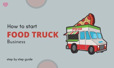 How to start food truck business - Step By Step Guide