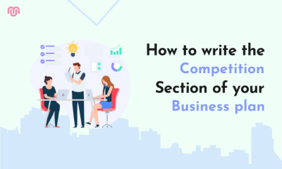 How to write the Competition Section: Business Plan Writing