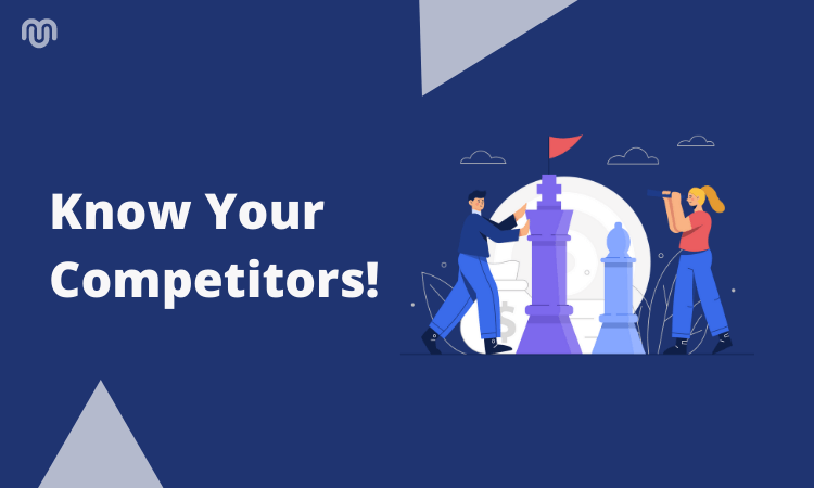 It's time to play KYC - Know Your Competitors!