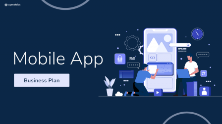 Mobile App Business Plan [2021 Updated]