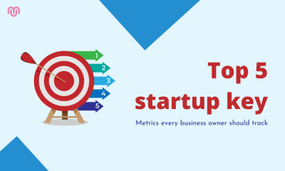 The Top 5 startup key metrics every business owner should track